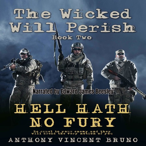 Hell Hath No Fury: The Wicked Will Perish ( 2 ), Anthony Vincent Bruno
