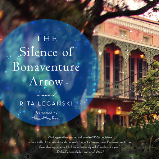 The Silence of Bonaventure Arrow, Rita Leganski