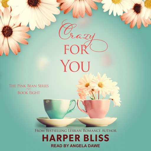 Crazy For You, Harper Bliss