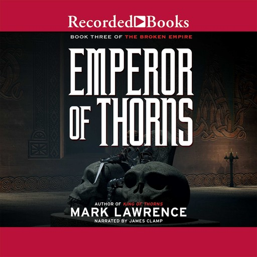 Emperor of Thorns, Mark Lawrence