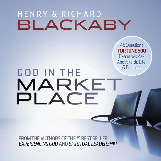 God in the Marketplace, Henry Blackaby, Richard Blackaby