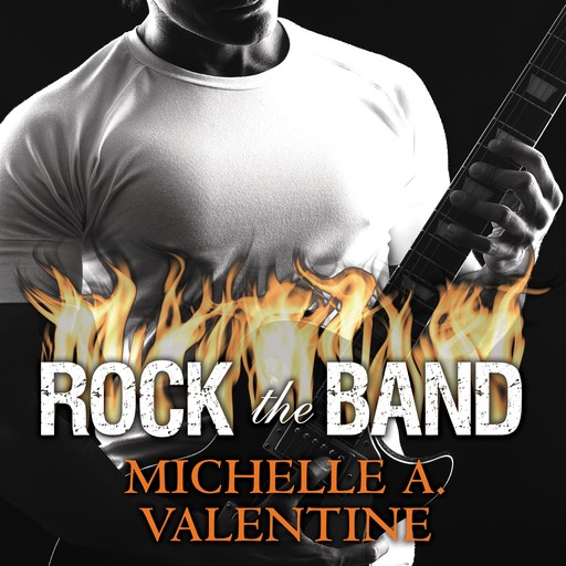 Rock the Band, Michelle A. Valentine