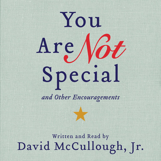 You Are Not Special, J.R., David McCullough