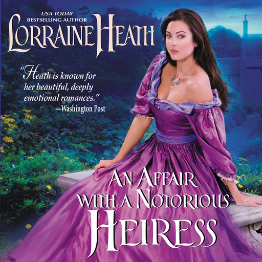 An Affair with a Notorious Heiress, Lorraine Heath