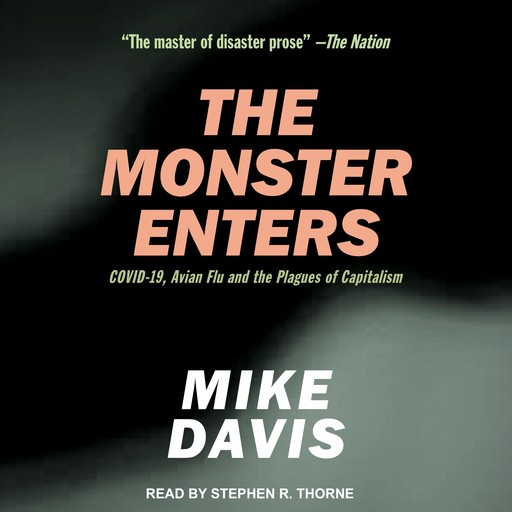 The Monster Enters, Mike Davis