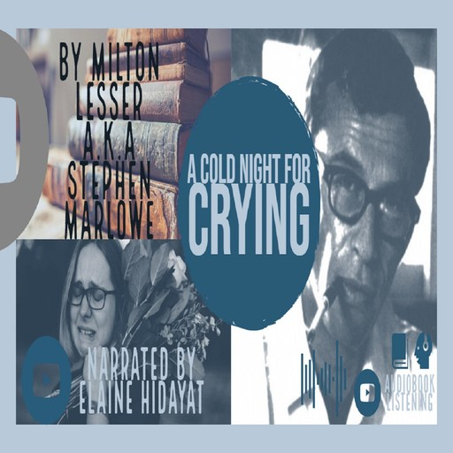 A Cold Night for Crying, Stephen Marlow