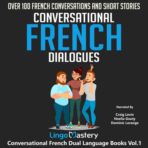 Conversational French Dialogues, Lingo Mastery