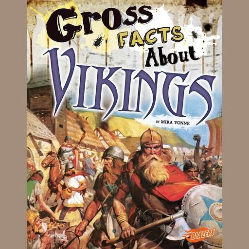 Gross Facts About Vikings, Mira Vonne