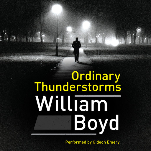 Ordinary Thunderstorms, William Boyd