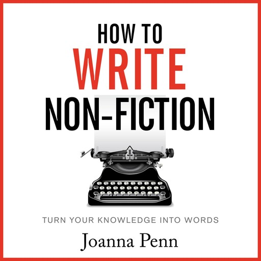 How To Write Non-Fiction, Joanna Penn