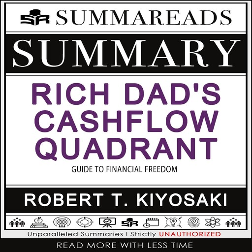 Summary of Rich Dad's Cashflow Quadrant, Summareads Media