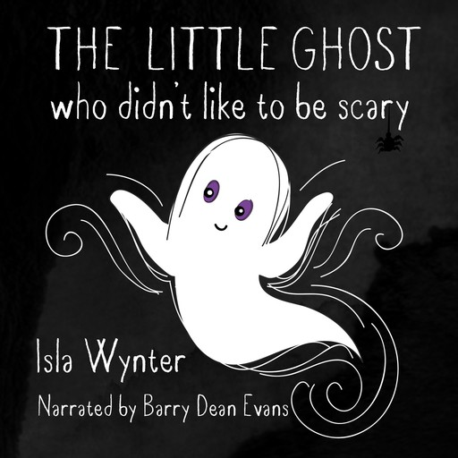 The Little Ghost Who Didn't Like to Be Scary, Isla Wynter