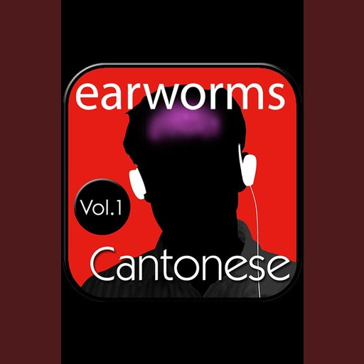 Rapid Cantonese Vol. 1, Earworms Learning