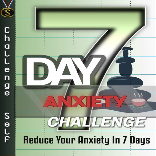 7-Day Anxiety Challenge, Challenge Self