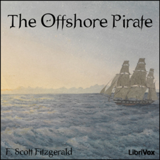 The Offshore Pirate, Francis Scott Fitzgerald