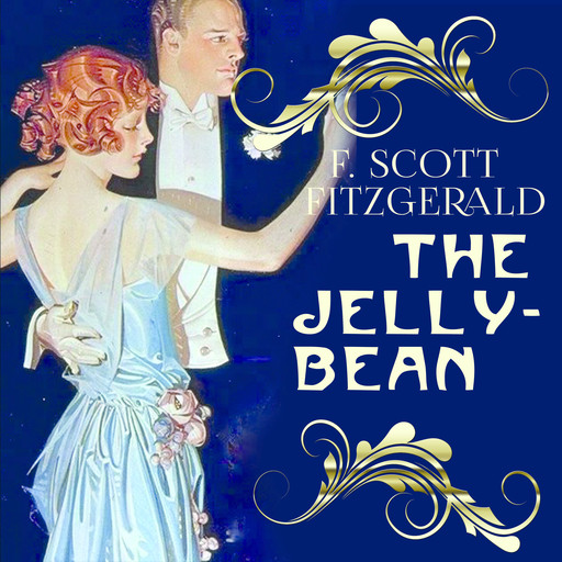 The Jelly-Bean, Francis Scott Fitzgerald