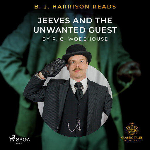 B. J. Harrison Reads Jeeves and the Unwanted Guest, P. G. Wodehouse