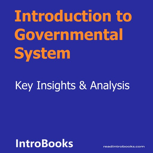 Introduction to Governmental System, Introbooks Team