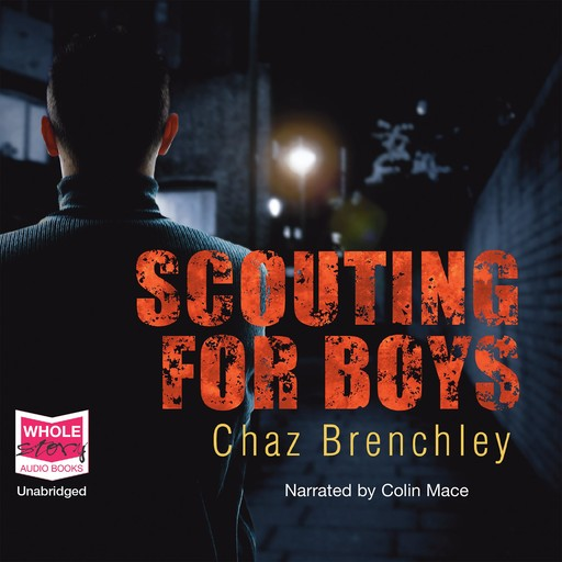 Scouting for Boys, Chaz Brenchley