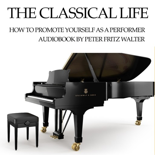 The Classical Life, Peter Fritz Walter