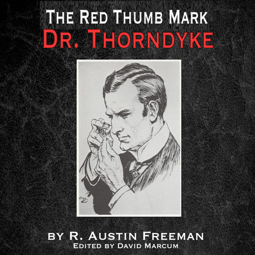 The Red Thumb Mark, R.Austin Freeman