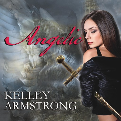 Angelic, Kelley Armstrong