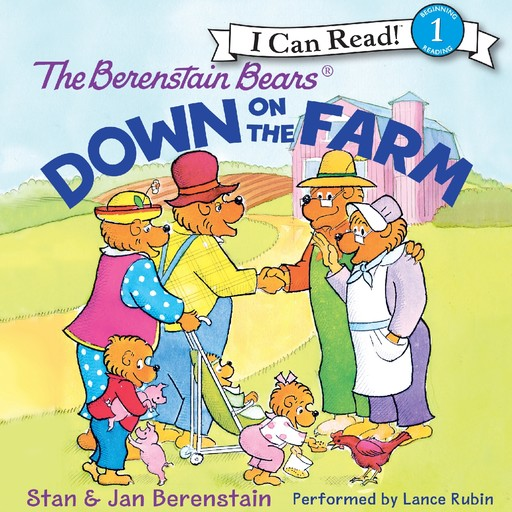 The Berenstain Bears Down on the Farm, Jan Berenstain, Stan Berenstain