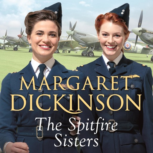 The Spitfire Sisters, Margaret Dickinson