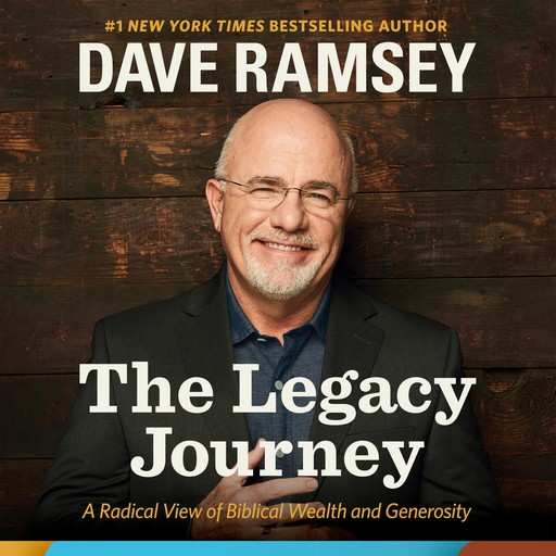The Legacy Journey, Dave Ramsey