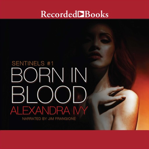 Born in Blood, Alexandra Ivy