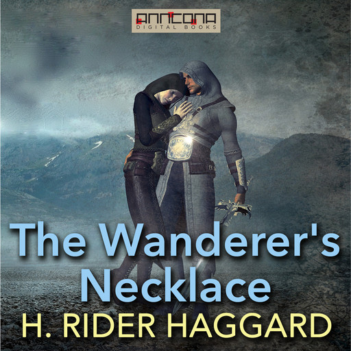 The Wanderer's Necklace, Henry Rider Haggard