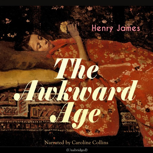The Awkward Age, Henry James