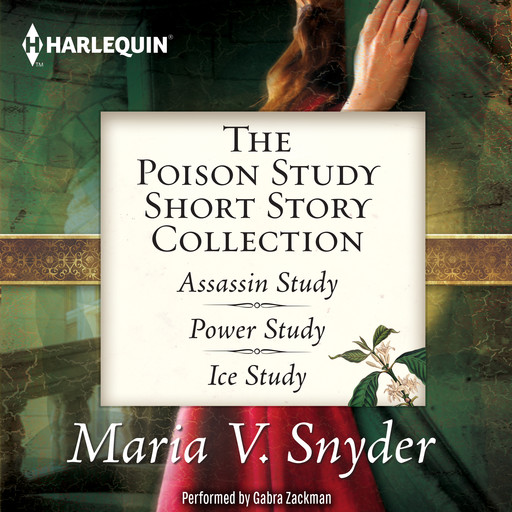 The Poison Study Short Story Collection, Maria Snyder
