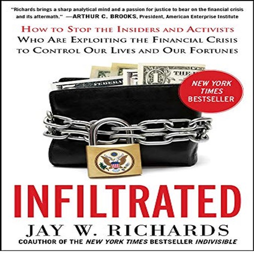Infiltrated:, Jay W.Richards