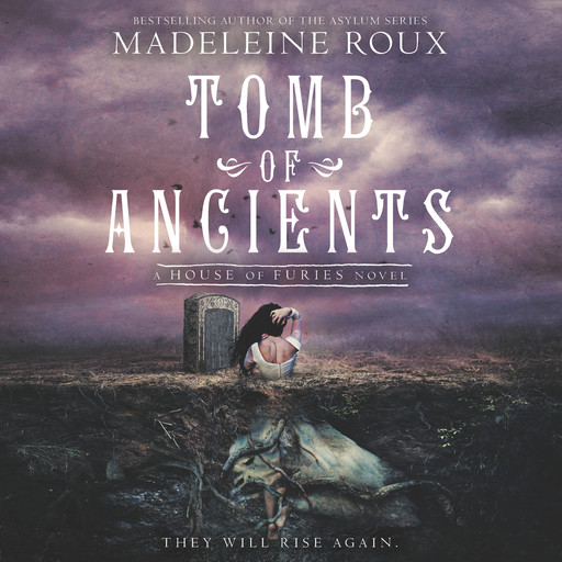 Tomb of Ancients, Madeleine Roux
