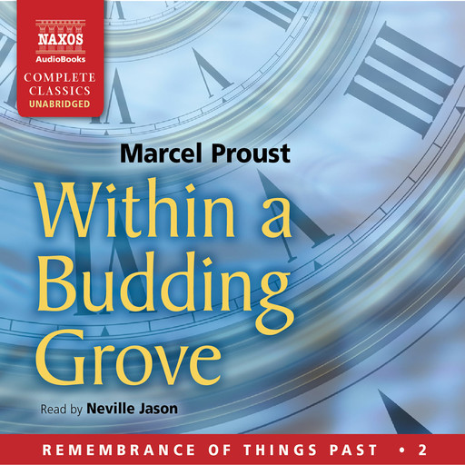 Within a Budding Grove (unabridged), Marcel Proust