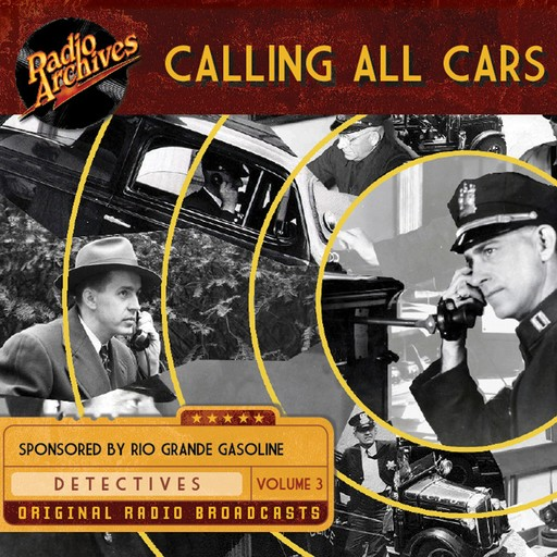 Calling All Cars, Volume 3, William Robson