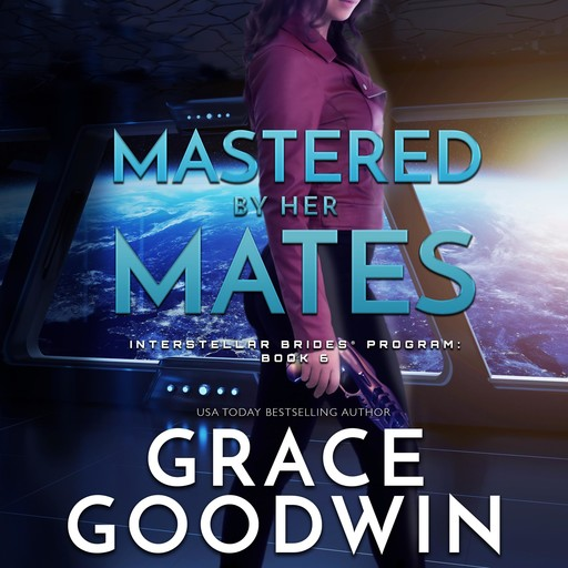 Mastered By Her Mates, Grace Goodwin