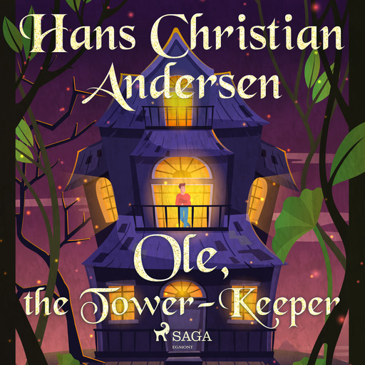 Ole, the Tower-Keeper, Hans Christian Andersen
