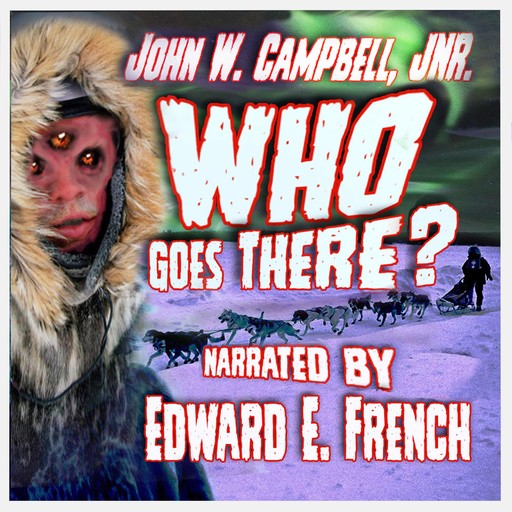 Who Goes There?, John Campbell