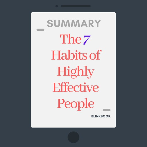Summary: The 7 Habits of Highly Effective People, R John