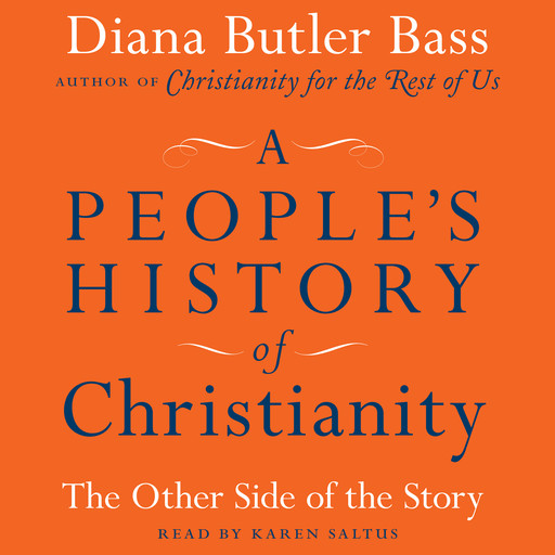 A People's History of Christianity, Diana Butler Bass