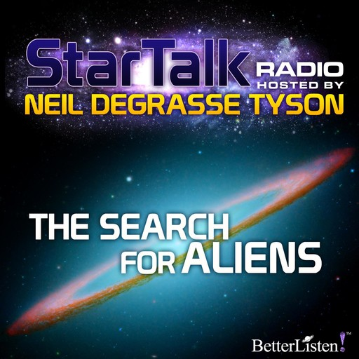 The Search for Aliens, Neil deGrasse Tyson