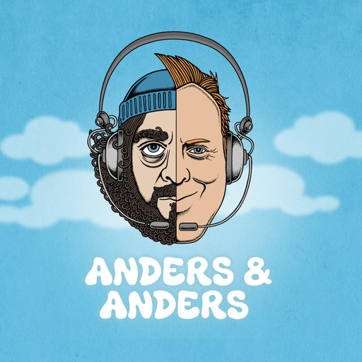 anders & anders podcast episode 8 ' 1 million ', Anders Breinholt, Anders Lund