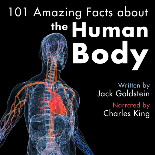 101 Amazing Facts about the Human Body, Jack Goldstein