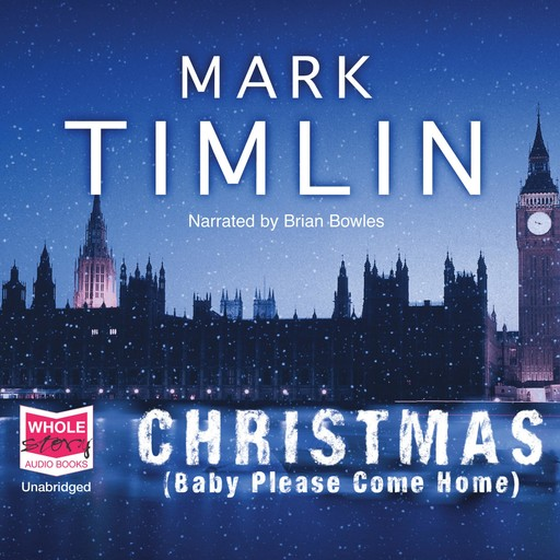 Christmas: Baby Please Come Home, Mark Timlin