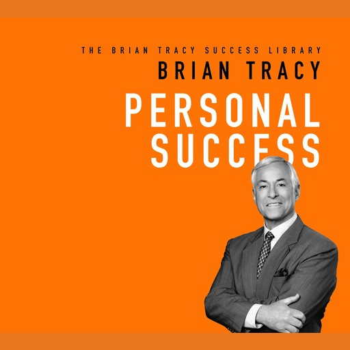 Personal Success, Brian Tracy