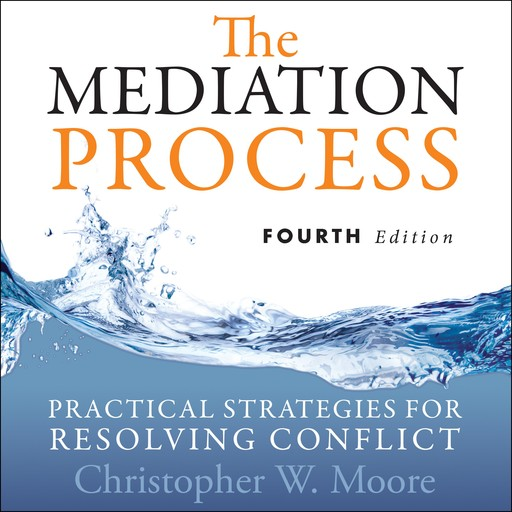 The Mediation Process, Christopher Moore