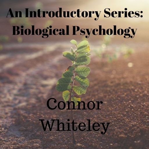 The Biological Approach to Behaviour, Connor Whiteley