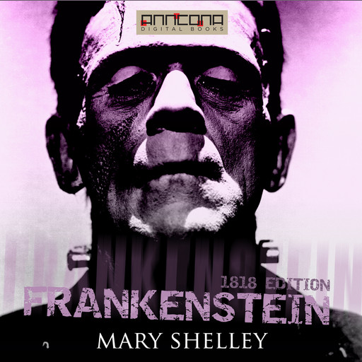 Frankenstein (1818 edition), Mary Shelley